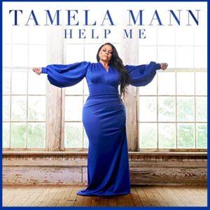 Tamela Mann album website HELP ME